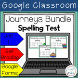 Journeys Spelling Test Bundle l 3rd Grade l Unit 1 l Google Classroom