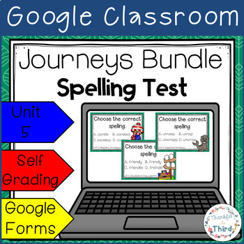 Journeys Spelling Test Bundle l 3rd Grade l Unit 5 l Google Classroom