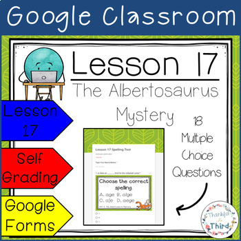 Journeys Spelling Test l 3rd Grade l Lesson 17 l Google Classroom