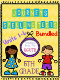 "BUNDLE ""Journeys"" Spelling Tests - 5th Grade"