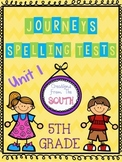 """Journeys"" Spelling Tests - 5th Grade, Unit 1"