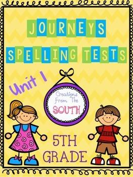 """Journeys"" Spelling Tests - 5th Grade, Unit 1"