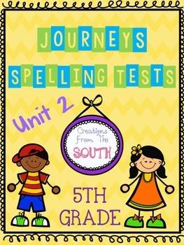"""Journeys"" Spelling Tests - 5th Grade, Unit 2"