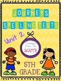 """Journeys"" Spelling Tests - 5th Grade, Unit 2"