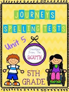"""Journeys"" Spelling Tests - 5th Grade, Unit 5"