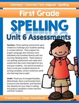 Journeys Spelling Tests (Unit 6)