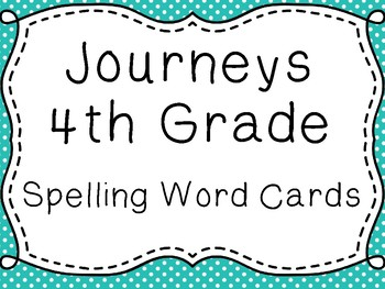 Journeys Spelling Word Cards, 4th Grade Dots