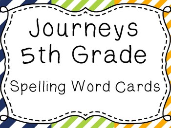Journeys Spelling Word Cards, 5th Grade Stripes
