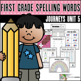 Spelling Practice (Journeys First Grade Unit 5 Spelling Words Supplement)