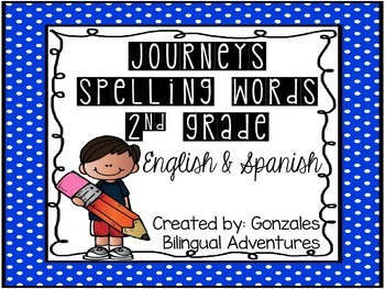Journeys Spelling Words 2nd Grade Bilingual