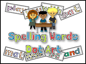 Journeys Spelling Words Dot Art - Lesson 1 (First Grade)