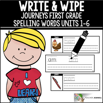 Journeys Spelling Words Write and Wipe Cards Units 1-6