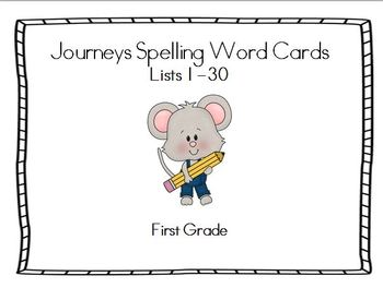 Journeys First Grade Spelling Lists 1-30 Word Cards and Master List