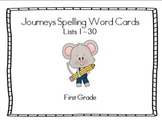 Journeys First Grade Spelling Lists 1-30 Word Cards and Ma