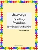 Journeys Spelling and Handwriting Practice for 1st Grade Units 1-30