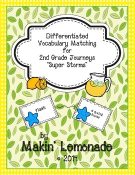 """Journeys: """"Super Storms"""" Differentiated Vocabulary Match Game"""