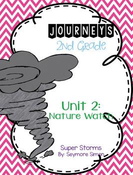 Journeys Super Storms Grade 2 {Editable}