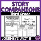 Journeys THIRD Grade Story Companions: Unit SIX