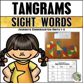 Tangram Sight Words (Journeys Sight Words Kindergarten Units 1-6 Supplement)