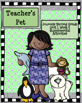 Journeys: Teacher's Pet (Unit 1, Lesson 5)