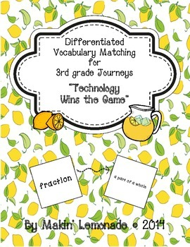 """Journeys: """"Technology Wins The Game"""" Differentiated Vocabulary Match Game"""