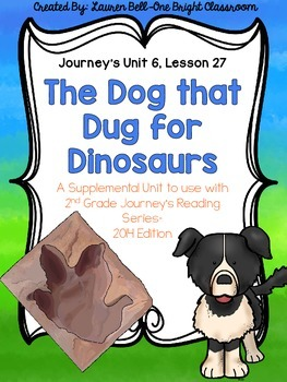 Journeys dogs teaching resources teachers pay teachers journeys the dog that dug for dinosaurs supplemental unit unit 6 lesson 27 fandeluxe Image collections
