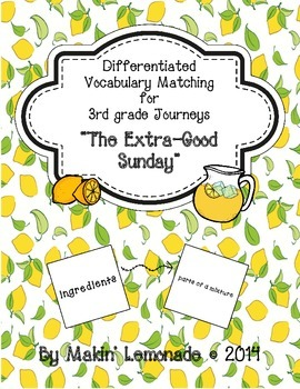 """Journeys: """"The Extra-Good Sunday"""" Differentiated Vocabulary Match Game"""
