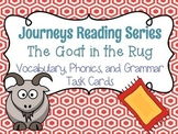 Journeys The Goat in the Rug Vocabulary, Phonics, and Gram