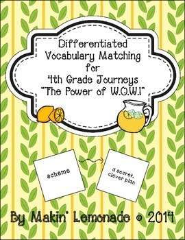 "Journeys: ""The Power of W.O.W.!"" Differentiated Vocabulary Match Game"