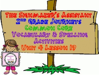 Journeys The Signmaker's Assistant Spelling & Vocab. Activities  Lesson 19