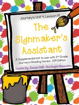Journeys- The Signmaker's Assistant Supplemental Unit {Uni