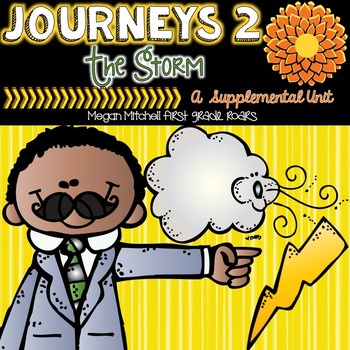 Journeys: The Storm-Unit 2...A Supplemental Unit