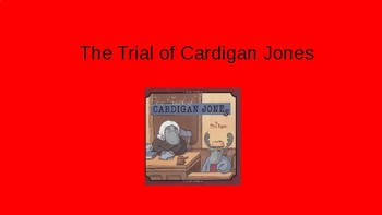 Journeys- The Trial of Cardigan Jones PowerPoint