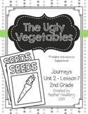 Journeys: The Ugly Vegetables (Unit 2, Lesson 7)