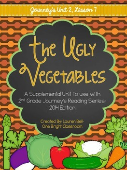 Journeys- The Ugly Vegetables Supplemental Unit {Unit 2: Lesson 7}