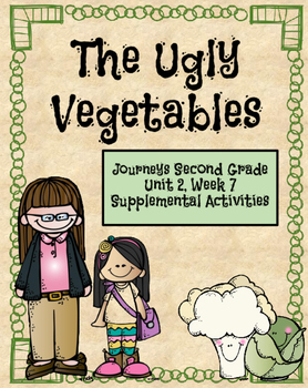 Journeys:The Ugly Vegetables (Unit 2, Lesson 7)