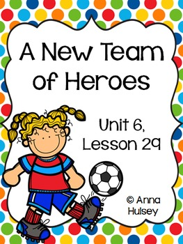 Third Grade: A New Team of Heroes (Journeys Supplement)