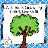 Third Grade: A Tree Is Growing (Journeys Supplement)