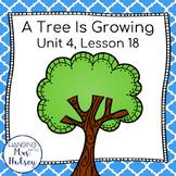 Third Grade: A Tree Is Growing (Journeys Supplement)
