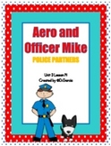 Journeys Third Grade Aero and Officer Mike