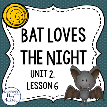 Third Grade: Bat Loves the Night (Journeys Supplement)