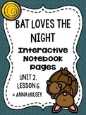 Bat Loves the Night (Interactive Notebook Pages)