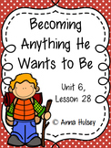 Third Grade: Becoming Anything He Wants to Be (Journeys Supplement)