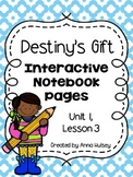 Destiny's Gift (Interactive Notebook Pages)
