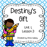 Third Grade: Destiny's Gift (Journeys Supplement)