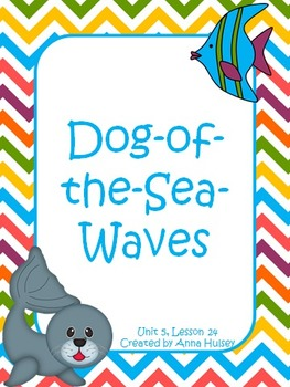 Third Grade: Dog-of-the-Sea-Waves (Journeys Supplement)