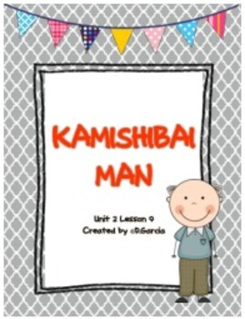 Journeys Third Grade Kamishibai Man