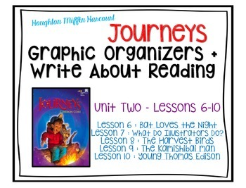Journeys - Third Grade - Lessons 6-10 Graphic Organizers + Write About Reading