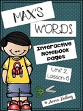 Max's Words (Interactive Notebook Pages)
