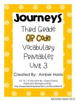 Journeys Third Grade QR Code Vocabulary Printables Unit 3